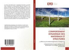 Bookcover of COMPORTEMENT DYNAMIQUE DES MATERIAUX ET STRUCTURES