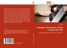 Bookcover of L'époque romantique contre la peine de mort