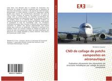 Capa do livro de CND de collage de patchs composites en aéronautique