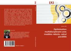 Borítókép a  Optimisation multidisciplinaire avec modèles réduits, calcul parallèle - hoz