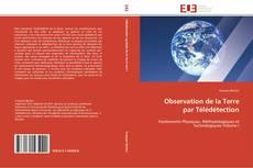 Observation de la Terre par Télédétection的封面