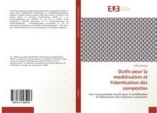 Copertina di Outils pour la modélisation et l'identication des composites