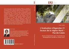 Bookcover of L'évaluation d'Agendas 21 locaux de la région Nord –  Pas-de-Calais