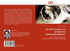 Bookcover of Un droit d'auteur du producteur cinématographique?