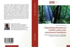 Bookcover of Populations,Pouvoirs et Conflits autour des concessions forestières