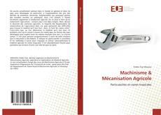 Copertina di Machinisme  Mécanisation Agricole