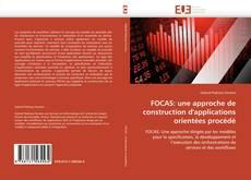 Copertina di FOCAS: une approche de construction d'applications orientées procédé