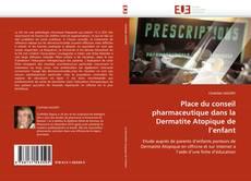 Portada del libro de Place du conseil pharmaceutique dans la Dermatite Atopique de l'enfant