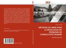Bookcover of MÉTHODE DE DBAR POUR LA RÉSOLUTION DU PROBLÈME DE CONDUCTIVITÉ INVERSE