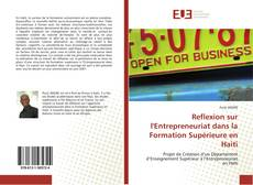 Reflexion sur l'Entrepreneuriat dans la Formation Supérieure en Haiti的封面