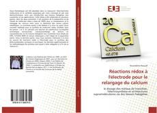 Réactions rédox à l'électrode pour le relargage du calcium的封面