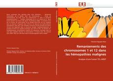 Couverture de Remaniements des chromosomes 1 et 12 dans les hémopathies malignes