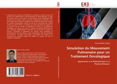 Bookcover of Simulation du Mouvement Pulmonaire pour un Traitement Oncologique