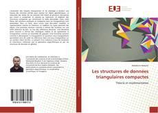Bookcover of Les structures de données triangulaires compactes