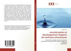 Couverture de caractérisation et développement d'agents de contraste ultrasonores