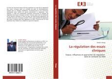 La régulation des essais cliniques kitap kapağı