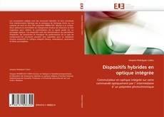 Couverture de Dispositifs hybrides en optique intégrée