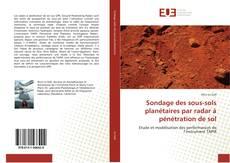 Обложка Sondage des sous-sols planétaires par radar à pénétration de sol