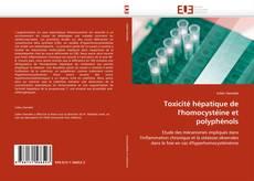 Toxicité hépatique de l'homocystéine et polyphénols kitap kapağı