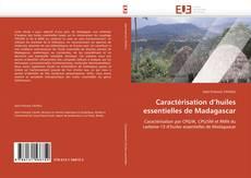 Caractérisation d'huiles essentielles de Madagascar kitap kapağı