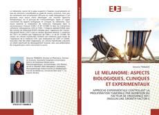 Portada del libro de LE MELANOME: ASPECTS BIOLOGIQUES, CLINIQUES ET EXPERIMENTAUX