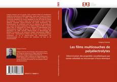 Borítókép a  Les films multicouches de polyélectrolytes - hoz