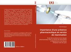 Importance d'une présence pharmaceutique en service de réanimation的封面