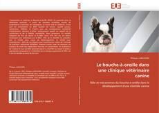 Copertina di Le bouche-à-oreille dans une clinique vétérinaire canine