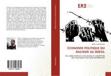 Bookcover of ÉCONOMIE POLITIQUE DU RACISME AU BRÉSIL