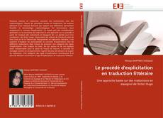 Bookcover of Le procédé d'explicitation en traduction littéraire