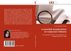 Le procédé d'explicitation en traduction littéraire kitap kapağı