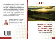 Capa do livro de Etude d'une charte paysagère pour le gouvernorat de la Manouba-Tunisie