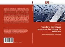 Capa do livro de Transferts thermiques goutte/paroi en régime de Leidenfrost