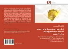 Portada del libro de Analyse chimique et activité biologique des huiles essentielles