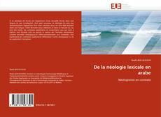 Bookcover of De la néologie lexicale en arabe