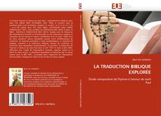 Bookcover of LA TRADUCTION BIBLIQUE EXPLORÉE