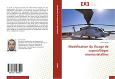 Обложка Modélisation du fluage de superalliages monocristallins