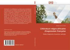 Littérature négro-africaine d'expression française kitap kapağı