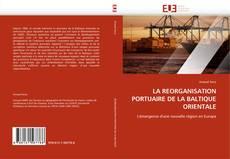 Capa do livro de LA REORGANISATION PORTUAIRE DE LA BALTIQUE ORIENTALE