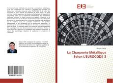 Bookcover of La Charpente Métallique Selon L'EUROCODE 3