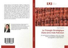 Le Triangle Stratégique Etats-Unis Inde Pakistan kitap kapağı