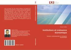Portada del libro de Institutions et croissance économique