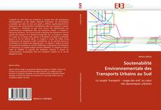 Soutenabilité Environnementale des Transports Urbains au Sud的封面