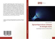 Bookcover of Dynamique d'une 3-brane et énergie noire