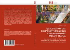 Buchcover von QUALIFICATION DES COMPOSANTS MOS POUR L'ENVIRONNEMENT RADIATIF SPATIAL
