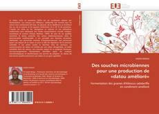 Capa do livro de Des souches microbiennes pour une  production de «datou amélioré»