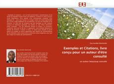 Bookcover of Exemples et Citations, livre conçu pour un auteur d'étre consulté