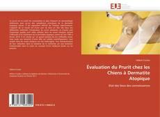 Copertina di Évaluation du Prurit chez les Chiens à Dermatite Atopique