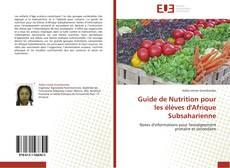 Bookcover of Guide de Nutrition pour les élèves d'Afrique Subsaharienne