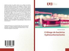 Capa do livro de Criblage de bactéries hydrocarbonoclastes